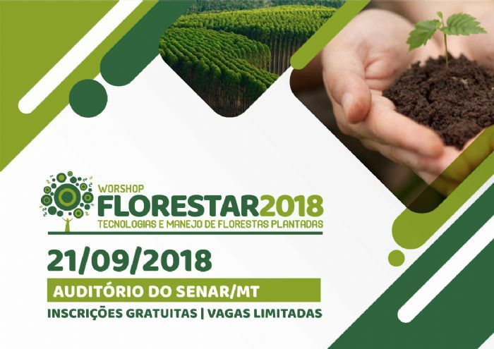 WORKSHOP FLORESTAR 2018 – Tecnologia e manejo de florestas plantadas
